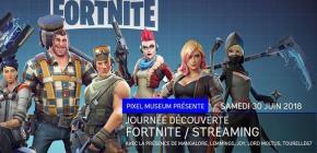 Fornite et Stream au Pixel Museum