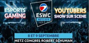 ESWC Metz 2018