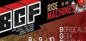 Bordeaux Geek Festival 2019 - Rise of the Machines