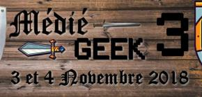 Médié-Geek 2018 - troisième édition