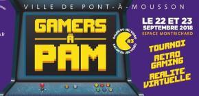 Gamers à PAM - 3ème Salon du jeu vidéo à Pont à Mousson
