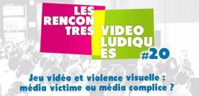 Les Rencontres Vidéoludiques - La violence