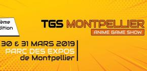 TGS Montpellier Anime Game Show 2019