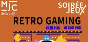 Soirée Retro Gaming : 2nd Round