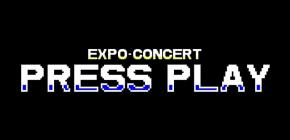 Expo-concert : Press Play