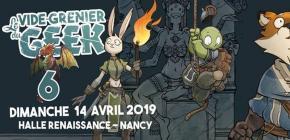 Vide Grenier du Geek Nancy 2019 - 6ème édition