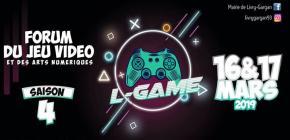 L-Game 2019 - 4ème édition du Forum du Jeu Vidéo de Livry-Gargan