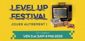 LEVEL UP ! Festival, jouer autrement