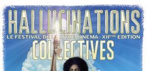 Hallucinations Collectives 2019 - 12ème édition du festival de l'Autre cinéma