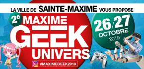 Maxime Geek Univers 2019