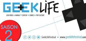 Lancement saison 2 du Geek Life Festival