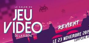 Salon du jeu vidéo de La Flèche 2019