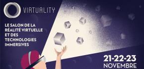 Virtuality 2019 - 3ème édition du salon parisien de la Réalité Virtuelle et des technologies immersives