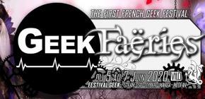 Geek Faëries 2020 - onzième édition du festival de la culture Geek IRL