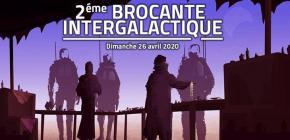 Brocante Intergalactique 2020 - Vide Grenier Geek Lyon