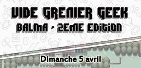 Vide Grenier Geek Balma 2ème Édition