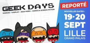 Geek Days 2020 - jeux video, comics, scifi, manga, cosplay à Lille