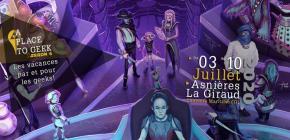 A Place To Geek 2020 - les vacances dédiées aux cultures geek