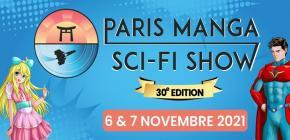 Paris Manga et Sci-Fi Show 2021- 30ème édition