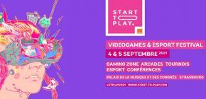 Start To Play 2021 - 8ème édition festival du Jeu Vidéo de Strasbourg