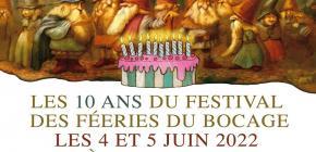 Les 10 ans du Festival des Fééries du Bocage