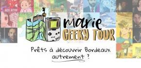Geek et Bordelais - Visite du Bordeaux Geek