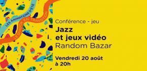 Conférence jeu : Jazz et jeux vidéo