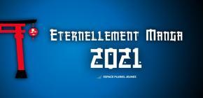 Eternellement Manga 2021