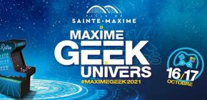 Maxime Geek Univers 2021
