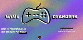 Game Changers - RDV des professionnels pour un jeu vidéo plus inclusif