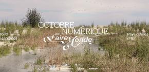 Octobre Numérique - Faire Monde
