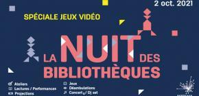 La Nuit des Bibliothèques 2021 - spéciale Jeux Vidéo
