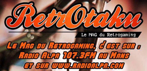 Le Mag du Retrogaming #1 - Retrotaku on the radio