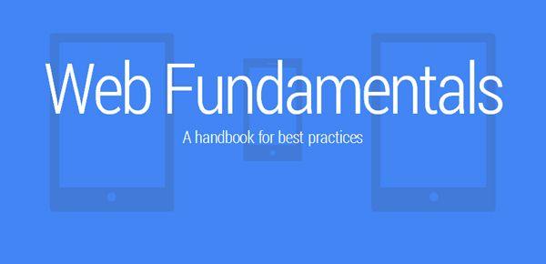 Google Web Fundamentals - le guide essentiel pour développer votre site dans le bon sens