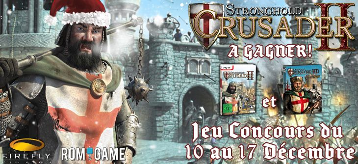 Gagnez des jeux Stronghold Crusader 2 Edition Spéciale