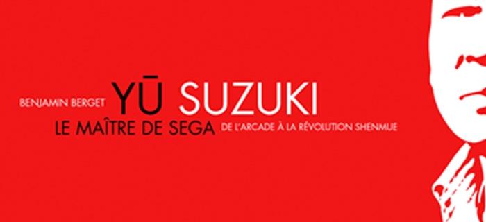 Yu Suzuki - Le Maître de Sega (de l