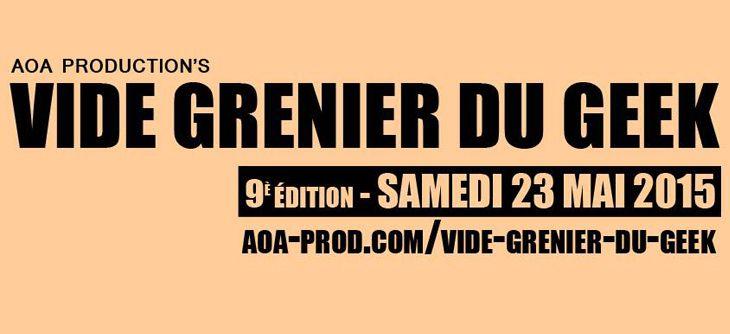 9ème Vide Grenier du Geek à Lyon - ce sera le Samedi 23 mai 2015 !