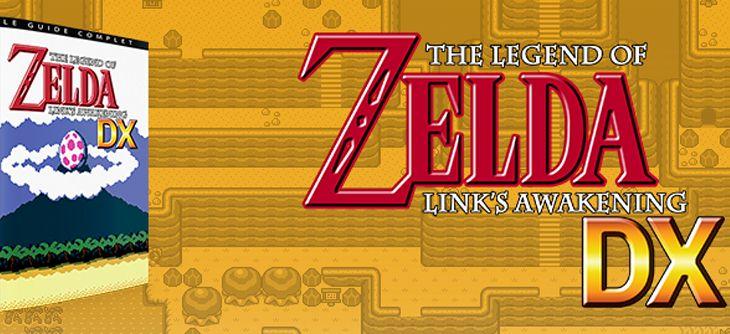 Les guides complets The Legend of Zelda : Link's Awakening enfin disponibles