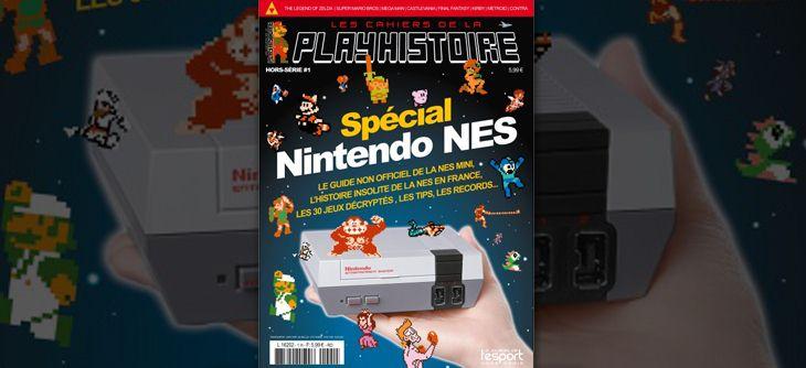 Les Cahiers de la Playhistoire Spécial Nintendo NES