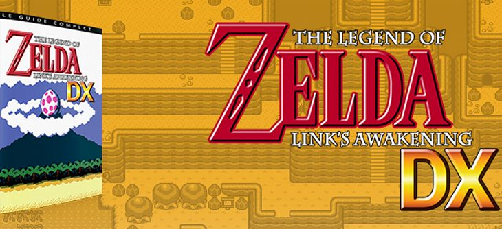 Les guides complets The Legend of Zelda : Link