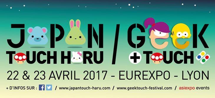 Japan Touch Haru et Geek Touch 2017 à Lyon - demandez le programme
