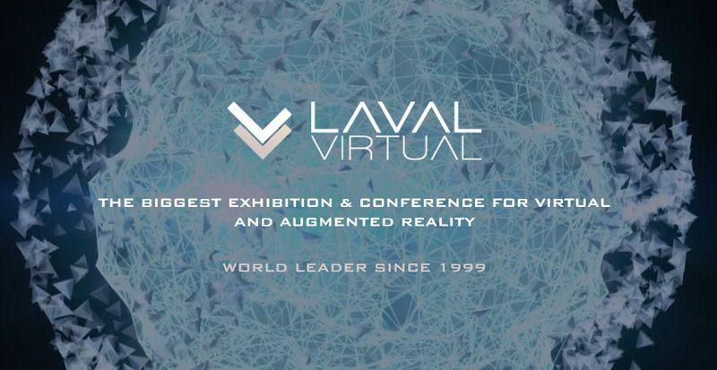Laval Virtual 2018 - un contenu très riche