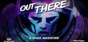 Out There - le jeu de @FibreTigre qu'on attend tous