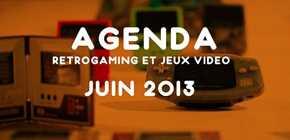 Evénements Rétrogaming et jeux vidéo Juin 2013