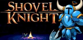 Shovel Knight - le preu chevalier à la pelle