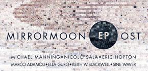 L'OST de MirrorMoon EP en 23 morceaux de plaisir