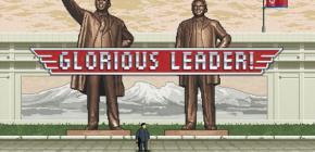 Glorious Leader! - Incarnez Kim Jong Un et Dennis Rodman dans un jeu vidéo révolutionnaire !
