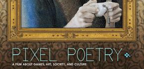 Pixel Poetry - un documentaire sur l'influence créative des jeux vidéo