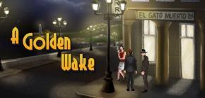 Le point and click A Golden Wake est enfin sorti pour vous corrompre