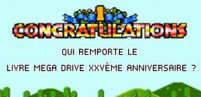 Grand concours - qui a gagné le livre Mega Drive XXVème anniversaire ?